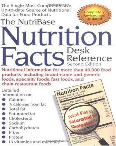 The Nutribase Nutrition Facts Desk Reference: Second Edition 9781583330012