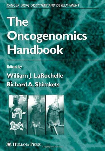 The Oncogenomics Handbook 9781588294258