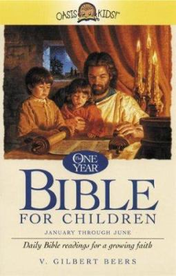 The One Year Bible for Children: Daily Bible Readings for a Growing Faith 9781589260290