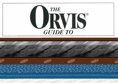 The Orvis Guide to Beginning Fly Tying 9781585740963