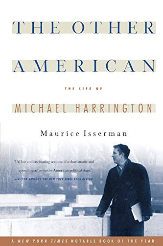 The Other American the Life of Michael Harrington 9781586480363