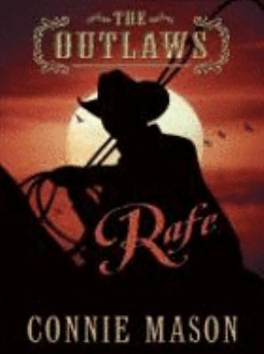 The Outlaws: Rafe 9781587243707