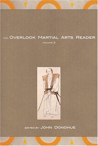 The Overlook Martial Arts Reader: Vlume II 9781585674633