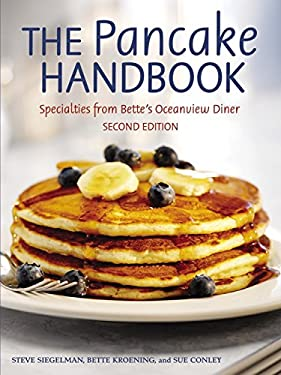The Pancake Handbook: Specialties from Bette's Oceanview Diner 9781580085373