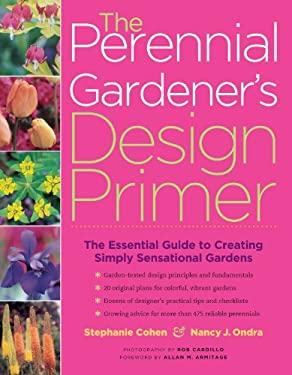 The Perennial Gardener's Design Primer 9781580175432