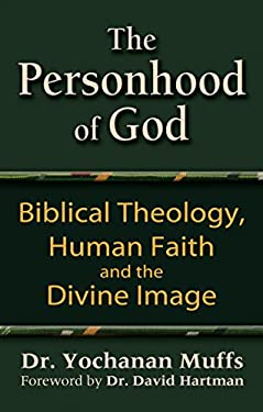 The Personhood of God: Biblical Theology, Human Faith and the Divine Image 9781580233385