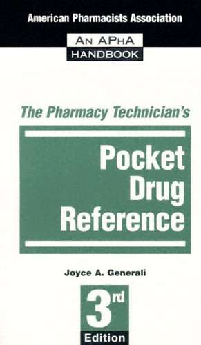 The Pharmacy Technician's Pocket Drug Reference 9781582120638