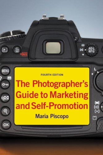 The Photographer's Guide to Marketing and Self-Promotion 9781581157147