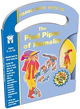 The Pied Piper of Hamelin [With CD] 9781588457226