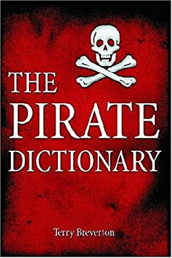 The Pirate Dictionary 9781589802438