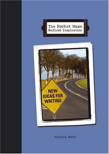 The Pocket Muse Endless Inspiration: New Ideas for Writing 9781582974194