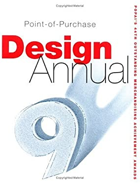The Point of Purchase Design Annual, No.9 9781584710653