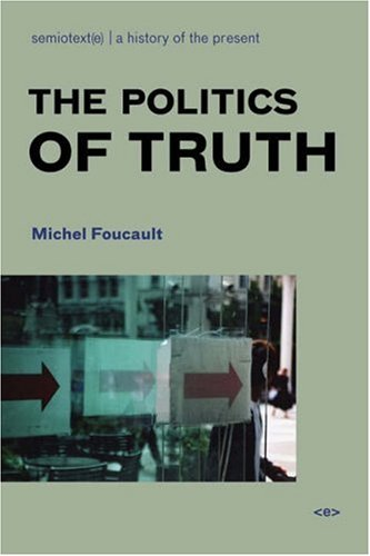 The Politics of Truth 9781584350392
