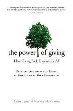 The Power of Giving: How Giving Back Enriches Us All 9781585427512