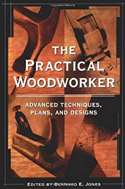 The Practical Woodworker 9781580081467