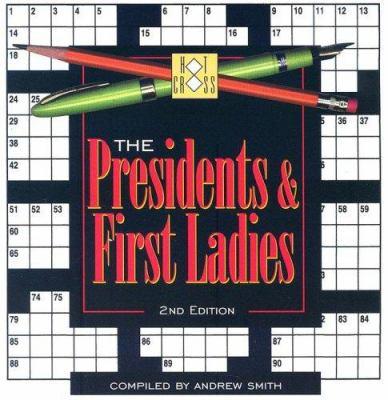 The President & First Ladies Crossword 9781588181183