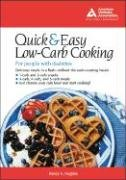 The Quick & Easy Low-Carb Cookbook for People with Diabetes 9781580401470
