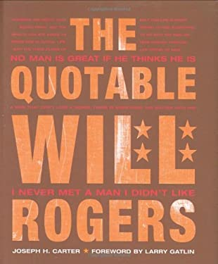 The Quotable Will Rogers 9781586856960