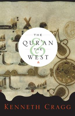 The Qur'an and the West 9781589010864