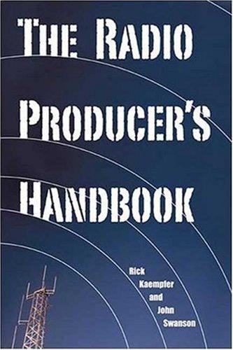 The Radio Producer's Handbook 9781581153880