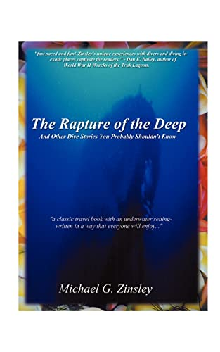 The Rapture of the Deep: And Other Dive Stories You Probably Shouldn't Know 9781585007417