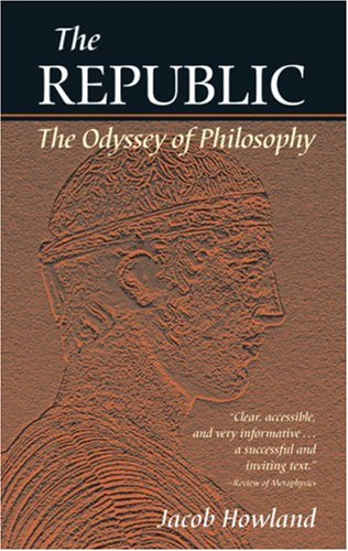 The Republic: The Odyssey of Philosophy 9781589880153