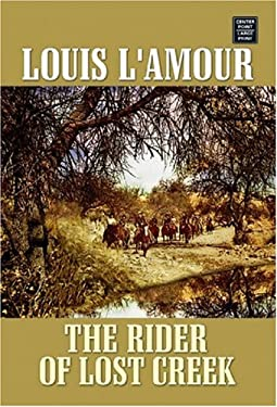 The Rider of Lost Creek 9781585479344