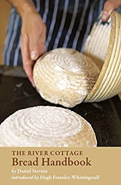 The River Cottage Bread Handbook 9781580081863