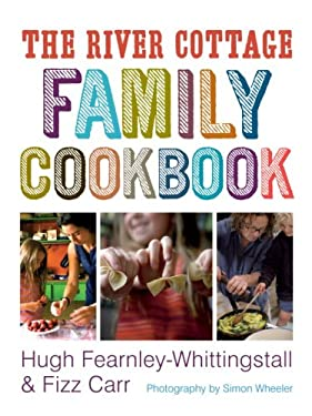 The River Cottage Family Cookbook 9781580089258