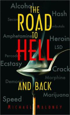 The Road to Hell and Back 9781586190378