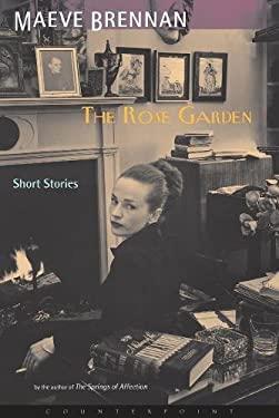 The Rose Garden: Short Stories 9781582431192