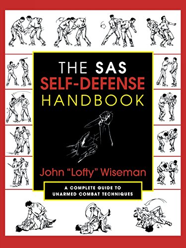 The SAS Self-Defense Handbook: A Complete Guide to Unarmed Combat Techniques 9781585740604