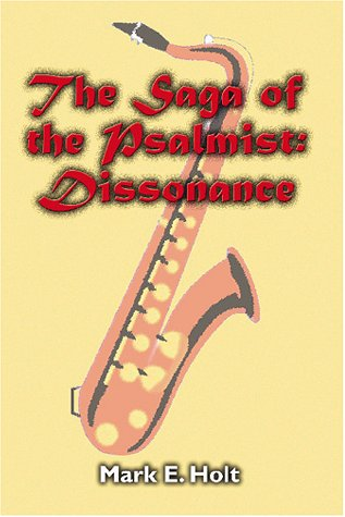 The Saga of the Psalmist: Dissonance 9781588513632