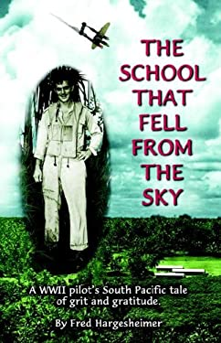 The School That Fell from the Sky 9781589091160
