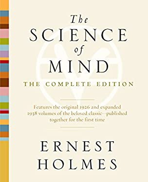 The Science of Mind: The Complete Edition 9781585428427