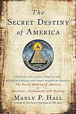 The Secret Destiny of America 9781585426621
