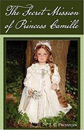The Secret Mission of Princess Camille