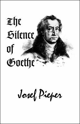 The Silence of Goethe 9781587317668