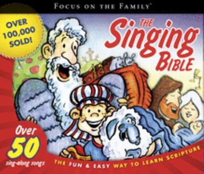 The Singing Bible: The Fun & Easy Way to Learn Scripture 9781589974630
