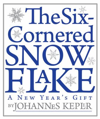 The Six-Cornered Snowflake 9781589880535