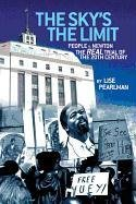 The Sky's the Limit People V. Newton, the Real Trial of the 20th Century? 9781587902208