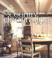 The Smart Approach to Country Decorating 7136839