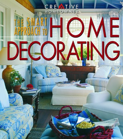 The Smart Approach to Home Decorating 9781580110501