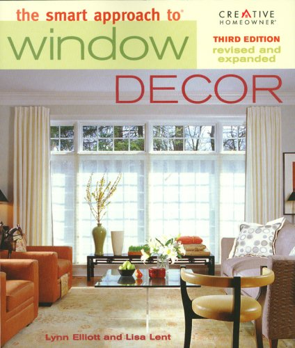 The Smart Approach to Window Decor 9781580113656