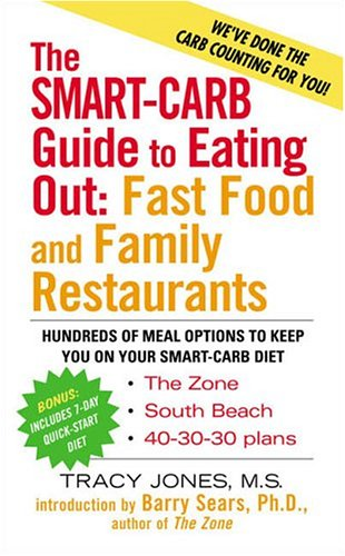 The Smart Carb Guide to Eating Out 9781583332092
