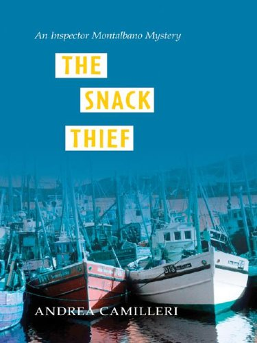 The Snack Thief: An Inspector Montalbano Mystery 9781587246340
