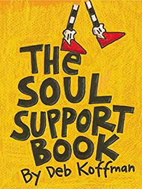 The Soul Support Book 9781580172868