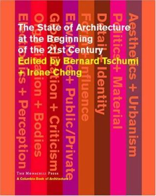 The State of Architecture at the Beginning of the 21st Century 9781580931342