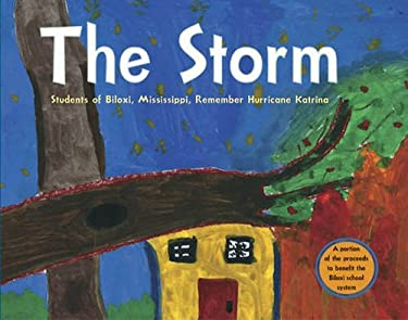The Storm: Students of Biloxi, Mississippi Remember Hurricane Katrina 9781580891721