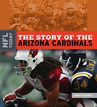 The Story of the Arizona Cardinals 9781583417454